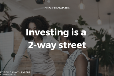 Investing is a 2-way street