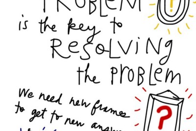 Problem framing is the key to innovation