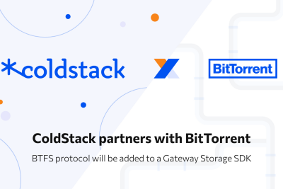 ColdStack partners with BitTorrent: BTFS protocol will be added to a Gateway Storage SDK