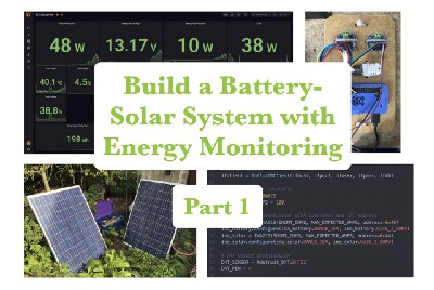 Part 1 Intro—Build and Monitor an Affordable Battery-Solar System with a Raspberry Pi