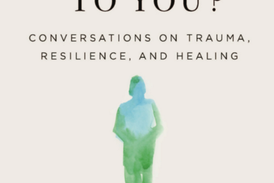 Book review: Conversations on Trauma, Resilience, and Healing