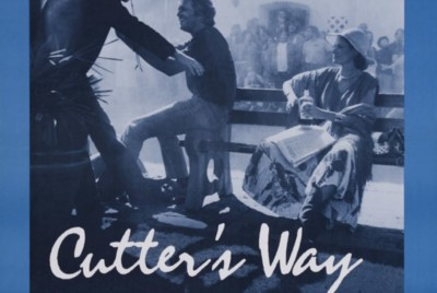 My Review of 'Cutter's Way' (1981)