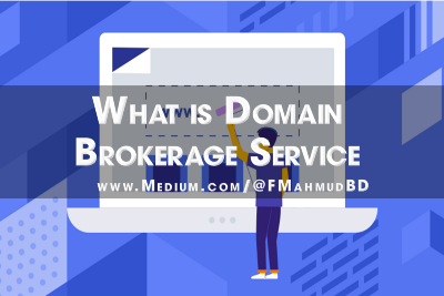 What is Domain Brokerage Service