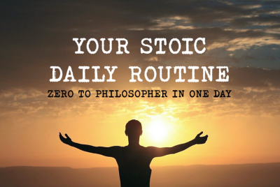 Your Stoic Daily Routine—Zero to Philosopher in One Day