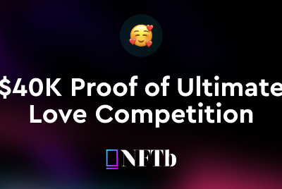 $40K Proof of Ultimate Love Competition