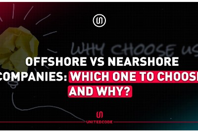 Offshore vs Nearshore Companies: Which One to Choose and Why?
