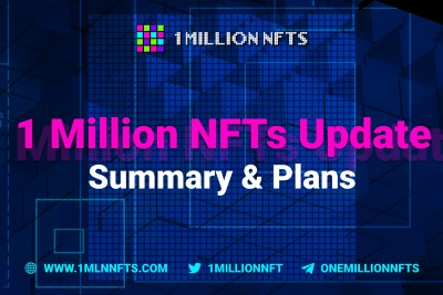 Fast and explosive growth of 1MillionNFTs [Summary and plans]