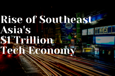 The rise of Southeast Asia's $1Tn tech economy