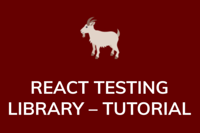 React Testing Library— Basic Tutorial