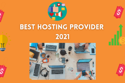 The Best Web Hosting Provider in 2021