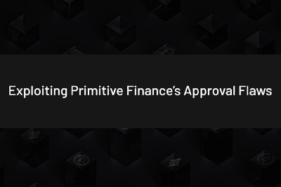 Exploiting Primitive Finance's Approval Flaws