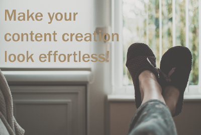Make your content creation look effortless!