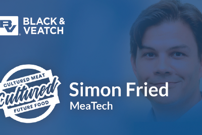 Simon Fried of MeaTech on the Cultured Meat and Future Food Show