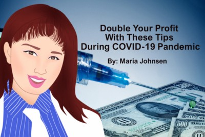 Double Your Profit During COVID-19 Pandemic With These Tips
