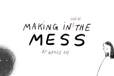 Making in the Mess