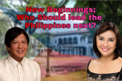 New Beginning; Who should lead the Philippines Next?