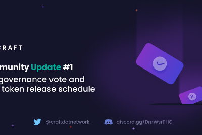 Craft Community Update #1 First governance vote and $CFT token release schedule