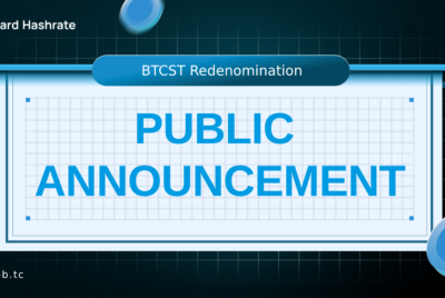 BTCST to Implement Results of STP-4, 1:10 Redenomination the Week of March 15