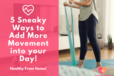 Getting More Movement From The Comfort Of Your Home 🏡
