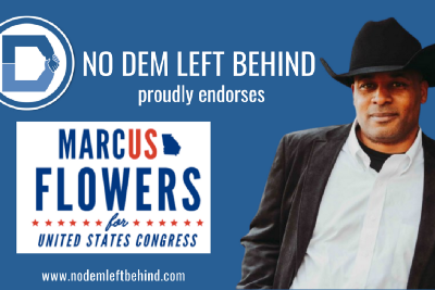 FOR IMMEDIATE RELEASE: No Dem Left Behind Endorses Marcus Flowers for U.S. Congress