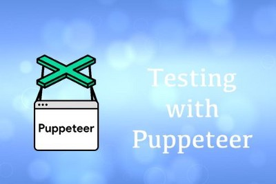 Automated Testing with Puppeteer