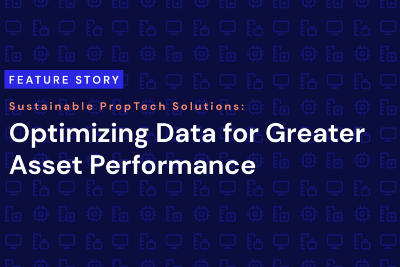 Sustainable PropTech Solutions: Optimizing Data for Cleaner Assets