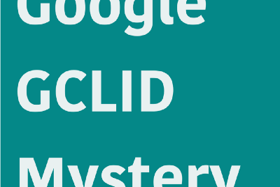 Google Ads stopped sending GCLID for Safari on iOS 14—and it probably broke your analytics