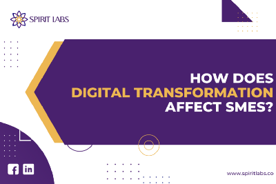 How does Digital Transformation affect SMEs?