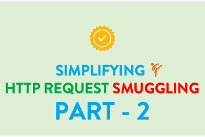 HTTP Request Smuggling: Part-2 (Identify & Exploit)