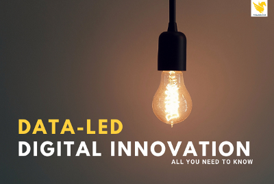 Data-led digital innovation: What you need to know