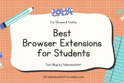 Best Browser Extensions for Students