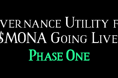 Governance Utility for $MONA Going Live   Phase One