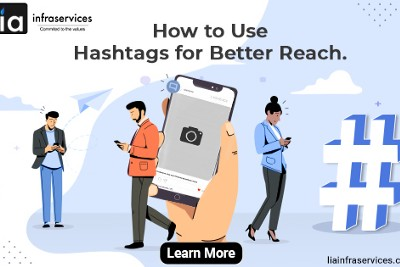 How to Use Hashtags for Better Reach?