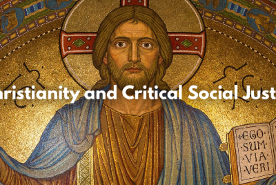 Christianity & Critical Social Justice