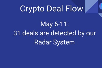 Crypto Deal Flow: May 6–11