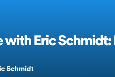 Reimagine with Eric Schmidt: Democracy After the Pandemic
