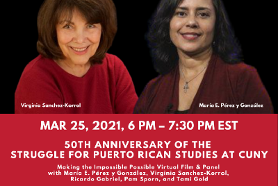 FILM SCREENING AND PANEL: 50TH ANNIVERSARY OF THE STRUGGLE FOR PUERTO RICAN STUDIES AT CUNY