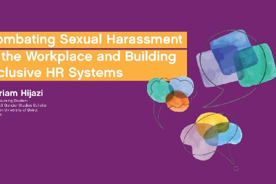 COMBATING SEXUAL HARASSMENT IN THE WORKPLACE AND BUILDING INCLUSIVE HR SYSTEMS