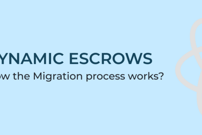 Dynamic Escrows: How the Migration process works?