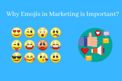 Why Emojis in Marketing is Important?