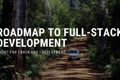 When can you start calling yourself a Full-Stack Developer?   Roadmap to Full-Stack Development