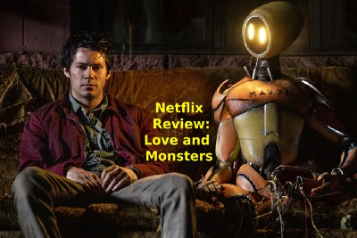 Netflix Review: Love and Monsters