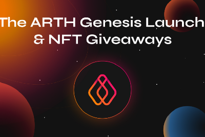 The ARTH Genesis Launch and NFT Giveaways