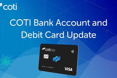 COTI Debit Card Update: The Cards Are Now Being Sent Out to Print!