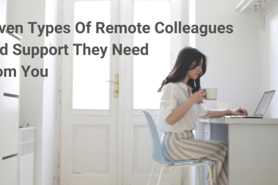 The Seven Types of Remote Colleagues