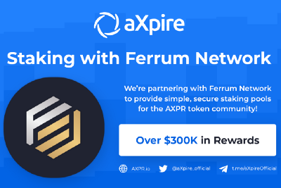 AXPR Staking Program Launch + Partnership with Ferrum Network