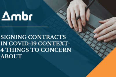 Signing Contracts in COVID-19 Context: 4 Things to Concern About