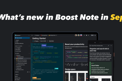 What's new in Boost Note in Sep: Increased the free plan, Page load speed improvement, Desktop…