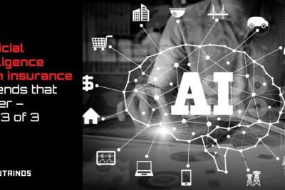 Artificial intelligence in insurance—Trends that matter—Part 3 of 3
