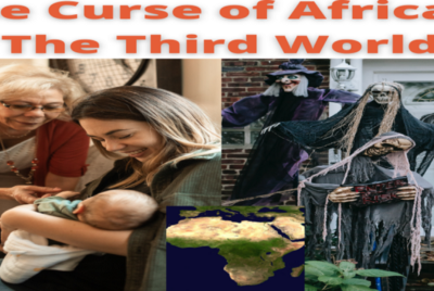 The Curse of Africa & The Third World